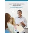 Orientación educativa y profesional. Estudio de casos