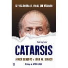 Catarsis. Se vislumbra el final del régimen
