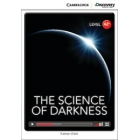 The Science of Darkness. Intermediate Book with Online Access. Level A2+