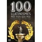 100 llatinismes mes vius que mai