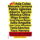 Voces del cambio. El fin de la España de la Transición