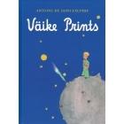 Väike Prints/El Ptincipito (Estonio)