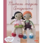 Muñecos mágicos amigurumi. 15 proyectos para tejer a ganchillo de Lilleliis