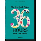The New York Times 36 hours. Asia y Oceania