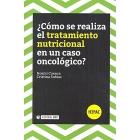 ¿Como se realiza el tratamiento nutricional en un caso oncológico?