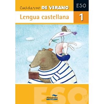Cuaderno de verano. Lengua castellana 1º ESO