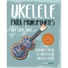 Ukelele para principiantes. Aprende a tocar el ukelele en sencillos pasos
