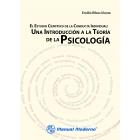 El estudio científico de la conducta individual. Una introducción a la teoría de la psicología.