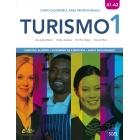 Turismo 1 Nivel A1-A2 Libro del alumno y libro de ejercicios (Audio descargable)