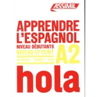 Apprendre l'espagnol. Niveau A2 (Obiettivo lingue)