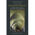 Escritoras monjas: autoridad y autoría en la escritura conventual femenina de los Siglos de Oro