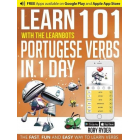 Learn 101 Portuguese Verbs in 1 Day (Learnbots)