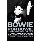 Bowie por Bowie. Entrevistas y encuentros con Davi Bowie