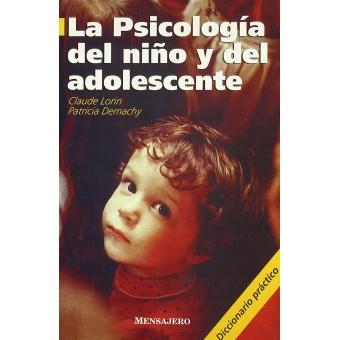 La psicología del niño y del adolescente. Diccionario práctico