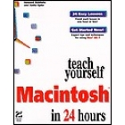 Teach yourself Macintosh in 24 hours