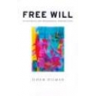 Free will. An historical and philosophical introduction