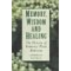Memory, wisdom and healing (The history of domestic plant medicine)