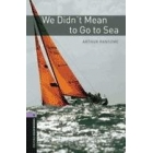 We didn't mean to go to sea  (OBL-4)