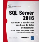 SQL Server 2016. Aprender A Administrar Una Base De Datos Transaccional Con SQL Server Management Studio