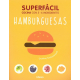 Superfácil hamburguesas