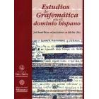 Estudios de grafemática en el dominio hispano