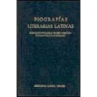 Biografías literarias latinas: Suetonio/Valero Probo/Servio/Focas/Vacca/Jerónimo