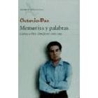 Memorias y palabras. Cartas a Pere Gimferrer 1966-1997.