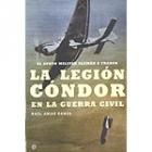 La Legión Cóndor en la Guerra Civil