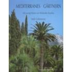Mediterranes Gärtnern
