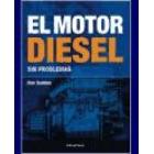 El motor diesel. Sin problemas