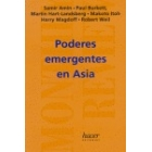 Monthly Review n.6: Poderes emergentes en Asia