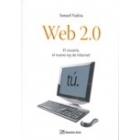 Web 2.0 . El usuario, el nuevo rey de internet