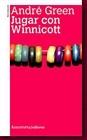 Jugar con Winnicott