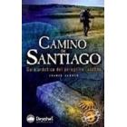 Camino de Santigo. Guía práctica del peregrino jacobeo