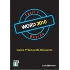 Word 2010: Fácil y rápido. Curso práctico
