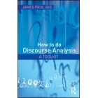 How to discourse analysis: A Toolkit