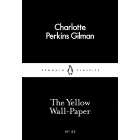 The Yellow Wall-Paper (Little Black Classics)
