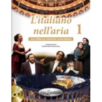 L'italiano nell'aria 1+CD