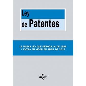 Ley de Patentes. Ley 24/2015, de 24 de julio