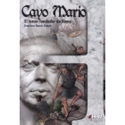 Cayo Mario. El tercer fundador de Roma