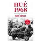 Hué 1968. El punto de inflexión en la guerra del Vietnam