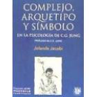 Complejo arquetipo y símbolo en la psicología de C.G. Jung