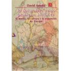 La naturaleza como problema histórico. El medio, la cultura y la expansión de Europa
