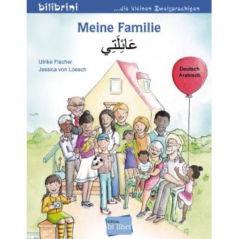 Meine Familie. Kinderbuch Deutsch-Arabisch