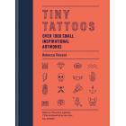 Tiny Tattoos. Over 1000 small inspirational artworks