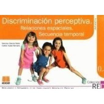 0.3 Discriminación perceptiva. Relaciones espaciales. Secuencia temporal. Infantil (4-6 años)