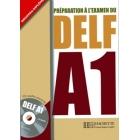 Préparation à l'examen du Delf A1. Livre + CD audio + corrigés + transcriptions