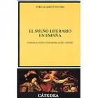 El sueño literario en España
