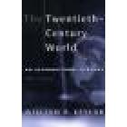 The Twentieth-century world (An international history) Fourth edition