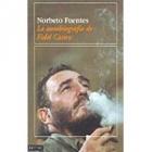 La autobiografía de Fidel Castro. Vol.I. El paraíso de los otros